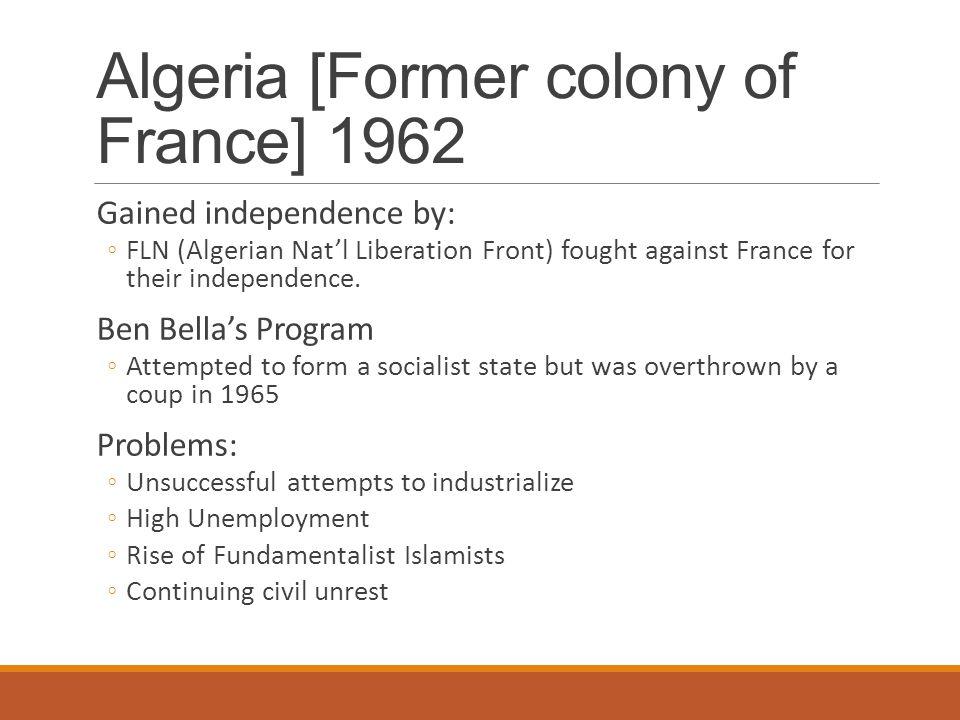 Algeria [Former colony of France] 1962